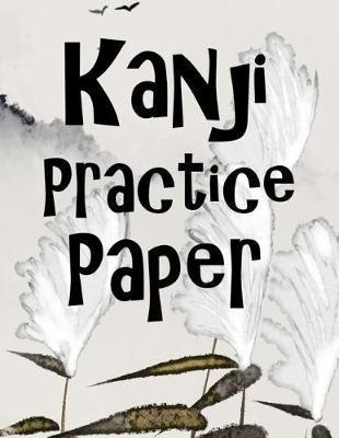 Kanji Practice Paper by Zeezee Books