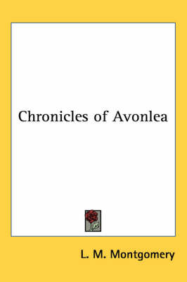 Chronicles of Avonlea by L.M.Montgomery image