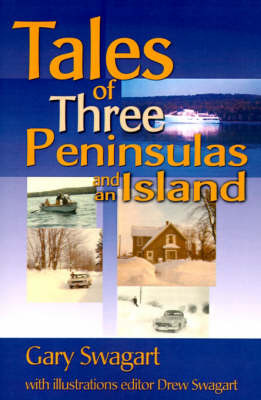 Tales of Three Peninsulas and an Island by Gary F. Swagart image