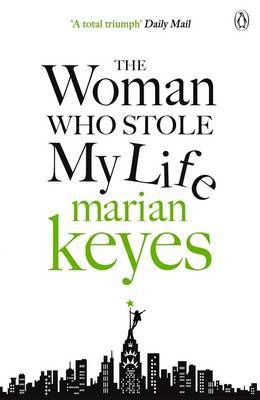 The Woman Who Stole My Life by Marian Keyes image