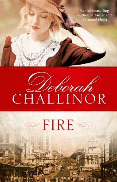 Fire by Deborah Challinor