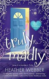 Truly, Madly by Heather Webber image