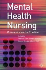 Mental Health Nursing by Stephan Kirby