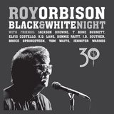 Black & White Night 30 (CD/Blu-ray) by Roy Orbison