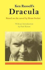 Ken Russell's Dracula by KEN RUSSELL