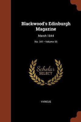 Blackwood's Edinburgh Magazine by Various ~