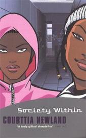 Society Within by Courttia Newland image