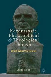 Kazantzakis' Philosophical and Theological Thought by Jerry H Gill image