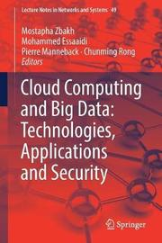 Cloud Computing and Big Data: Technologies, Applications and Security image
