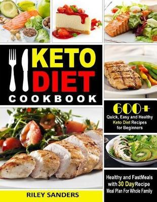 Keto Diet Cookbook by Riley Sanders image