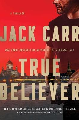 True Believer, Volume 2 by Jack Carr