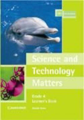 Science and Technology Matters Grade 4 Learner's Book by Glenda Jones image