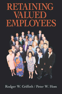 Retaining Valued Employees by Rodger W. Griffeth image