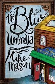 Blue Umbrella by Mike Mason