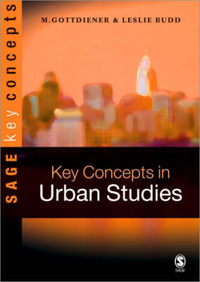Key Concepts in Urban Studies by Mark Gottdiener