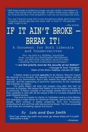 If It Ain't Broke - Break It! by Lois and Don Smith image