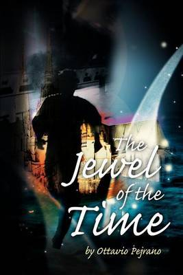 The Jewel of the Time by Ottavio Pejrano