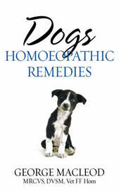 Dogs: Homoeopathic Remedies by George MacLeod image
