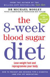 The 8-Week Blood Sugar Diet by Michael Mosley