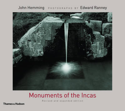 Monuments of the Incas by John Hemming image