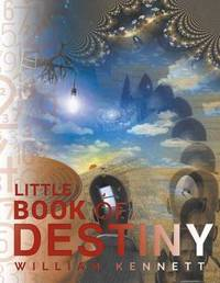 Little Book of Destiny by William Kennett
