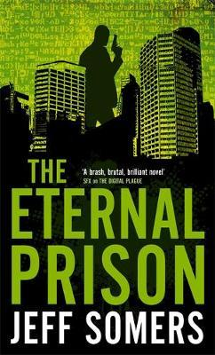 The Eternal Prison by Jeff Somers image