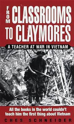 From Classrooms To Claymores by Ches Schneider image
