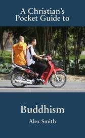 A Christian's Pocket Guide to Buddhism by O.M.F.