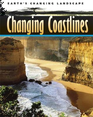 Changing Coastlines by Philip Steele