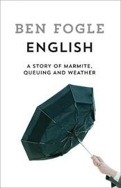 English by Ben Fogle