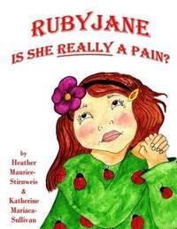 Ruby Jane by Katherine Mariaca-Sullivan