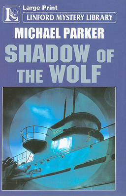 Shadow Of The Wolf by Michael Parker image