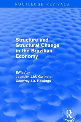 Revival: Structure and Structural Change in the Brazilian Economy (2001) by Joaquim J.M. Guilhoto