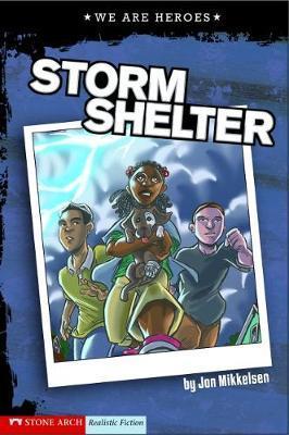 Storm Shelter by Jon Mikkelsen
