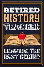 Retired History Teacher Leaving The Past Behind by Fresan Publisher