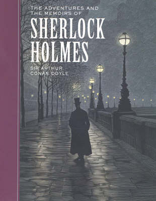 The Adventures and the Memoirs of Sherlock Holmes by Arthur Conan Doyle image