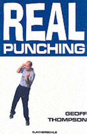 Real Punching by Geoff Thompson