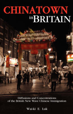 Chinatown in Britain by Wai-Ki Luk image