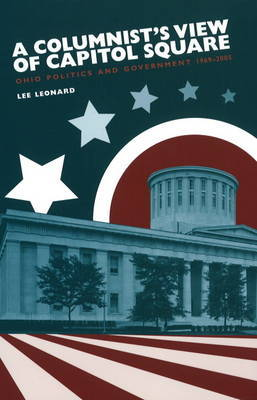 Columnist's View of Capitol Square by Lee Leonard