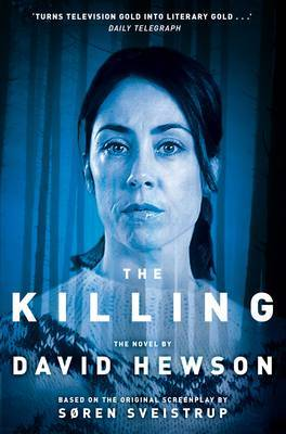 The Killing 1 by David Hewson