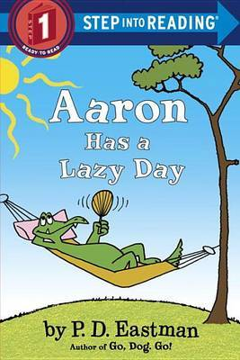 Aaron Has a Lazy Day by P.D. Eastman image