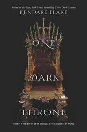One Dark Throne by Kendare Blake image