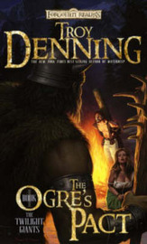 Forgotten Realms : The Ogre's Pact (Twilight Giants #1) by Troy Denning image