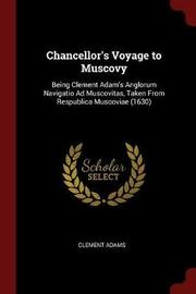 Chancellor's Voyage to Muscovy by Clement Adams image