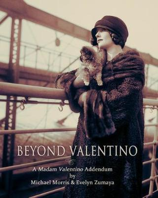 Beyond Valentino by Michael Morris image