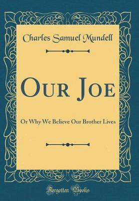 Our Joe by Charles Samuel Mundell image