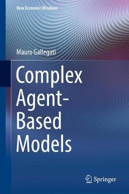 Complex Agent-Based Models by Mauro Gallegati image