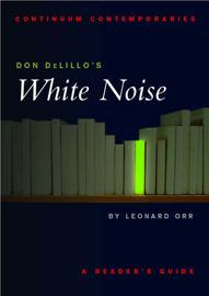 """Don Delillo's """"White Noise"""" by Leonard Orr image"""
