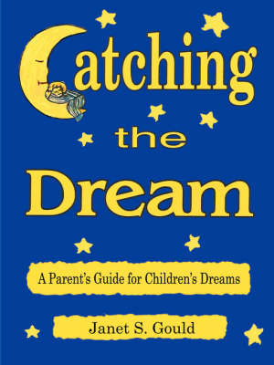 Catching the Dream by Janet S. Gould image
