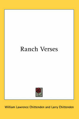 Ranch Verses by Larry Chittenden image